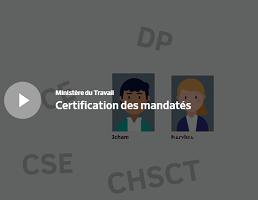 Vidéo Certification des mandatés. Présentation du dispositif d'accompagnement